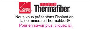 Nous vous présentons l'isolant en laine minérale Thermafiber® Pour en savoir plus, cliquez ici.